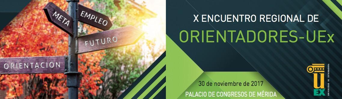 X Encuentro Regional de Orientadores - UEx